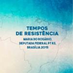 Tempos de Resistencia
